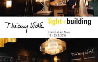 Salon Light & Building Thierry Vidé Design