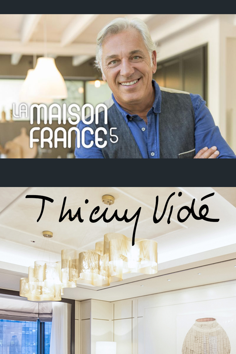 Thierry vidé design la maison france 5 french tv show on 1st february 2019